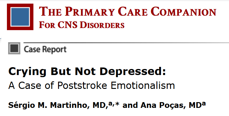 Post Stroke Emotionalism – when uncontrolled crying is not depression