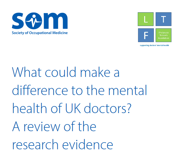 What could make a difference to the mental health of UK doctors? A review of the research evidence